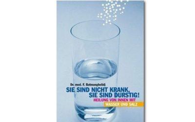 Fachbuch: Sie sind nicht krank, Sie sind durstig!